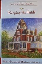 Keeping the Faith (Tales from Grace Chapel Inn Series #47)