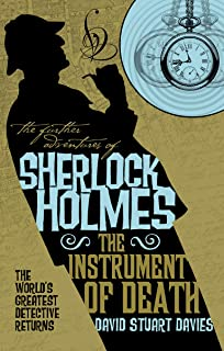 The Instrument of Death: The Further Adventures of Sherlock Holmes (English Edition)