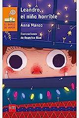 Leandro, el niño horrible (El Barco de Vapor Naranja) (Spanish Edition) Paperback