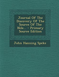 Journal of the Discovery of the Source of the Nile... - Primary Source Edition