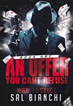 An Offer You Can't Refuse: A Miami Mafia Crime Thriller