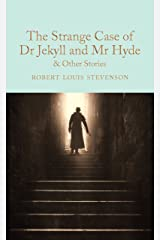 The Strange Case of Dr Jekyll and Mr Hyde and other stories (Macmillan Collector's Library Book 112) Kindle Edition