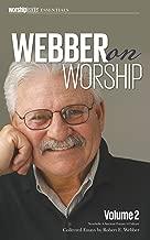 Webber on Worship: Vol 2