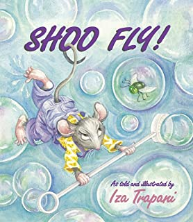 Shoo Fly! (Iza Trapani's Extended Nursery Rhymes)