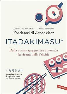 Itadakimasu: Dalla cucina giapponese autentica la ricetta de