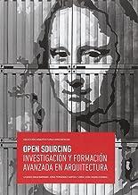 Open Sourcing. Investigación y formación avanzada en arquitectura: 5 (Arquitectura/Coincidencias)