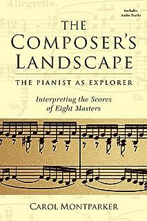 The Composer's Landscape: The Pianist as Explorer: I