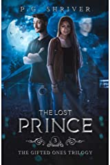 The Lost Prince: A Teen Superhero Fantasy (The Gifted Ones Book 3) Kindle Edition