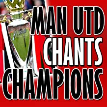 Manchester United Chants Champions