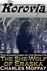 The She-Wolf of Eraska (The Adventures of the Bogatyr Book 6) Kindle Edition