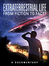 Extraterrestrial Life: From Fiction to Fact?