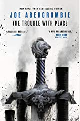 The Trouble with Peace (The Age of Madness Book 2) Kindle Edition