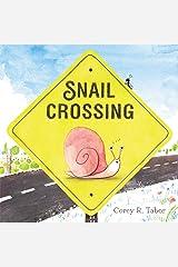 Snail Crossing Hardcover