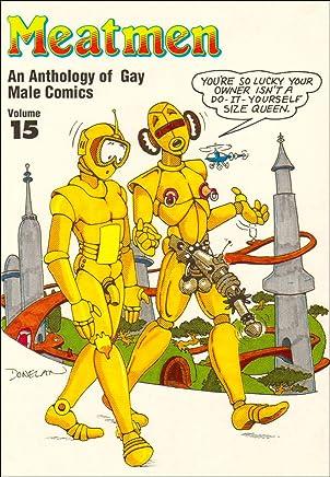 Meatmen : An Anthology of Gay Male Comics (Vol 15)
