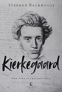 Kierkegaard: Uma vida extraordinária