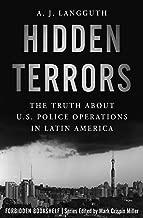 Hidden Terrors: The Truth About U.S. Police Operations in Latin America (Forbidden Bookshelf Book 27)