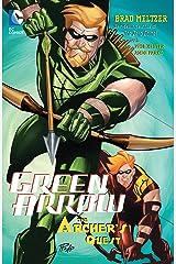 Green Arrow: The Archer's Quest (Green Arrow Quiver Book 3) Kindle Edition