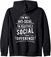Back to School Humor I'm Not Anti-Social Selectively Social Zip Hoodie