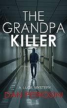 The Grandpa Killer (A Luca Mystery Book 10)