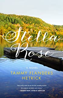 Stella Rose: A Novel