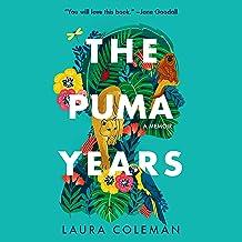 The Puma Years: A Memoir