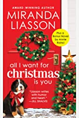 All I Want for Christmas Is You: Two full books for the price of one (Angel Falls Book 3) Kindle Edition
