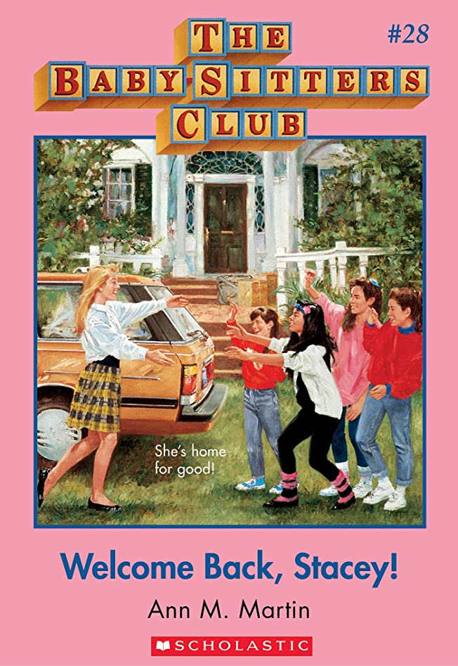 付き添い人樹皮幹Welcome Back, Stacey! (The Baby-Sitters Club #28) (English Edition)