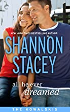 All He Ever Dreamed (The Kowalskis Book 6)