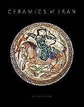 Ceramics of Iran: Islamic Pottery in the Sarikhani Collection