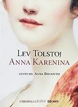 Anna Karenina letto da Anna Bonaiuto. Audiolibro. CD Audio formato MP3