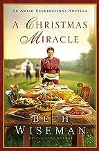 A Christmas Miracle: An Amish Celebrations Novella