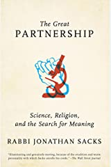 The Great Partnership: Science, Religion, and the Search for Meaning Kindle Edition