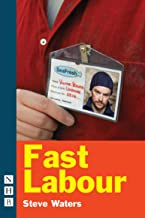 Fast Labour (NHB Modern Plays) (WY Play House)