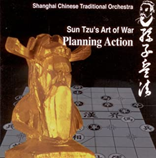 Sun Tzu's Art of War: Planning Action