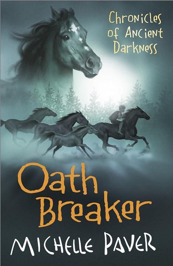 偽物路地クラッシュOath Breaker: Book 5 (Chronicles of Ancient Darkness) (English Edition)