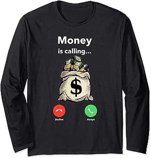 Hustle Game Money is Calling Gang Ster Entrepreneur T Shirt Long Sleeve T-Shirt