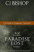 Paradise Lost (Lost Book 1) a Cowboy Gangster novella