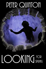 Looking for Spring (Palladium Book 1) Kindle Edition