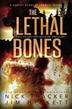 The Lethal Bones (Harvey Bennett Prequels Book 3)