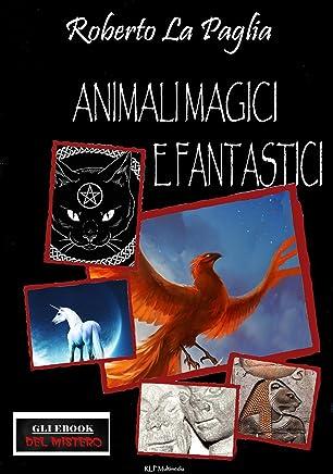 Animali magici e fantastici
