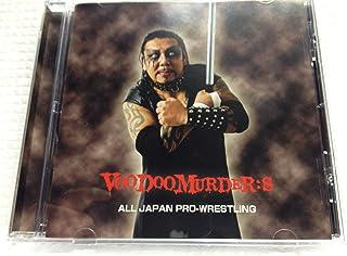 全日本プロレステーマCD 『VooDoo MURDER:S』 TARU,ヘイト、歳三、VooDoo諏訪魔、VooDoo小島入場テーマ曲収録...