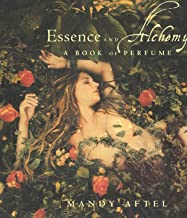Essence and Alchemy: A Book of Perfume (English Edition)