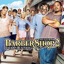 Barbershop 2: Back In Business [Explicit] (Original Motion Picture Soundtrack)