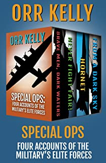 Special Ops: Four Accounts of the Military's Elite Forces