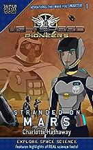 LightSpeed Pioneers: Stranded on Mars (Super Science Showcase) - coolthings.us