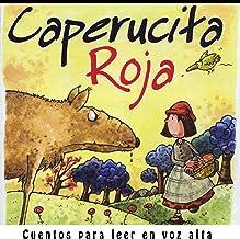 Caperucita roja (Cuentos para leer en voz alta nº 2) (Spanish Edition)
