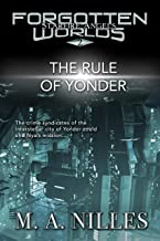 The Rule of Yonder (Starfire Angels: Forgotten Worlds Book 2)