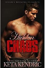 Hidden Chaos: The Chaos Series #3 Kindle Edition