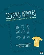 Best crossing borders international studies for the 21st century Reviews