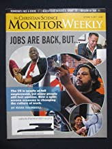 The Christian Science Monitor Weekly October 16, 2017 - Jobs Are Back, But . . .